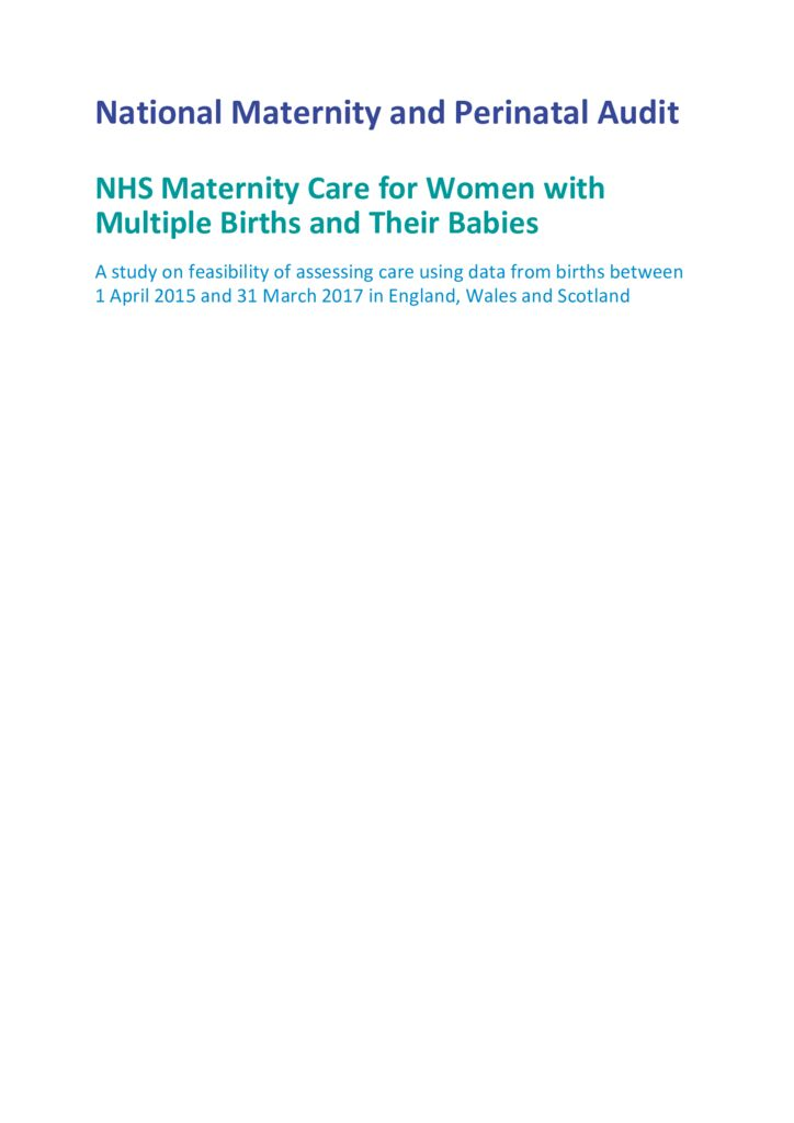 National Maternity and Perinatal Audit – Maternity Care for Women with Multiple Births and Their Babies