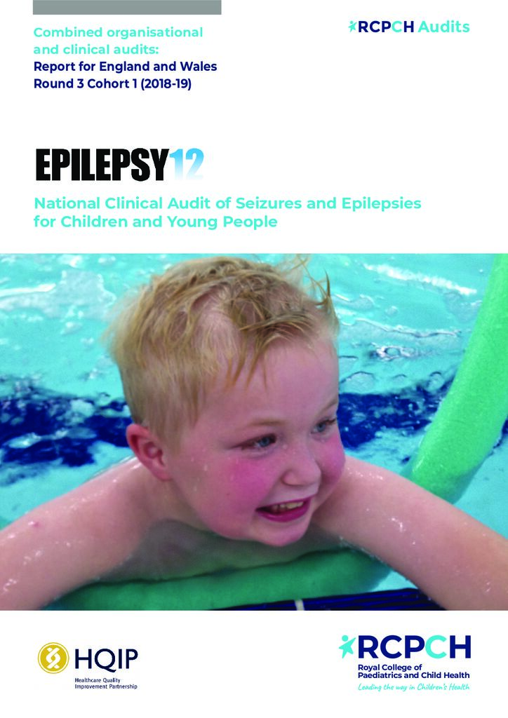 Epilepsy 12 combined organisational and clinical audits: Report for England and Wales Round 3 Cohort 1 (2018-19)