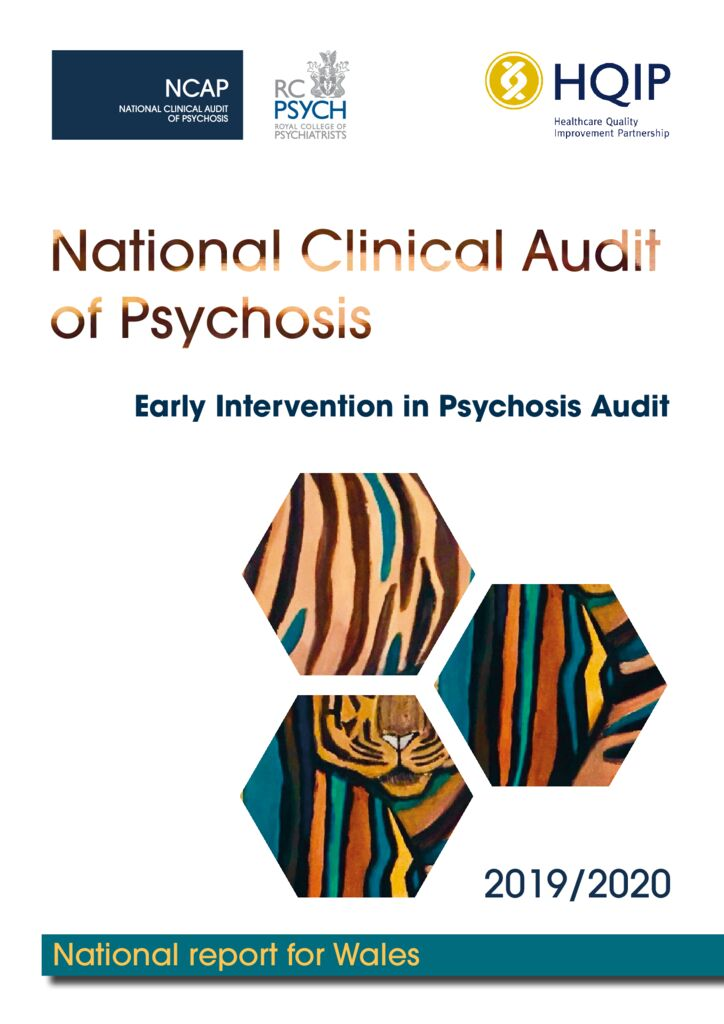 National Clinical Audit of Psychosis – Early Intervention in Psychosis 2019-2020 Wales Report