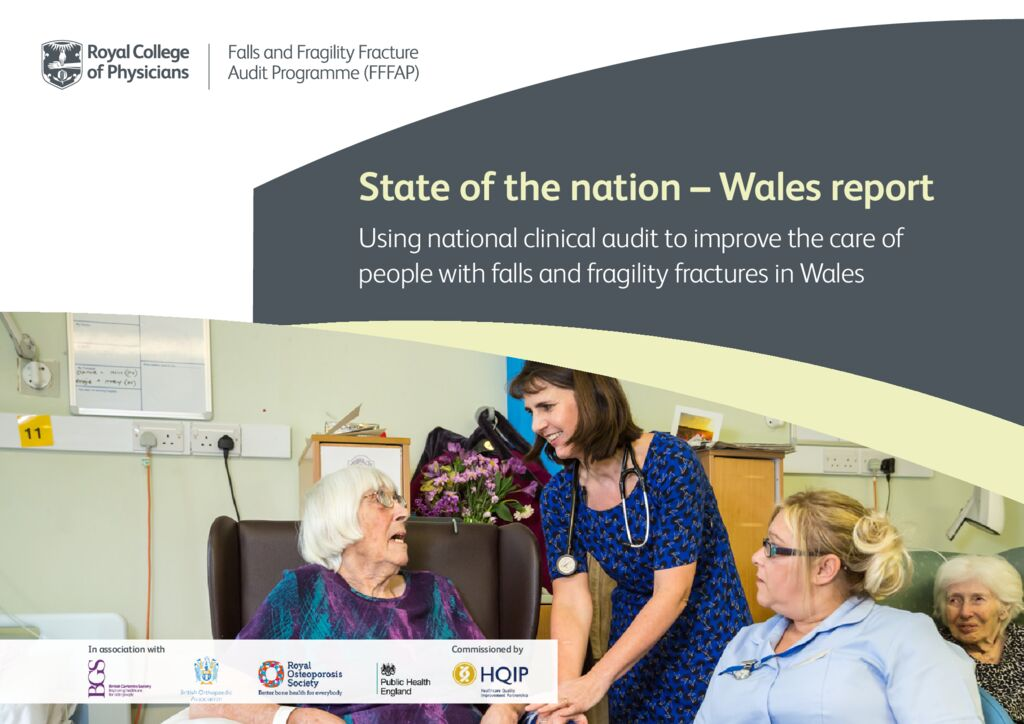 Fall and Fragility Fracture Audit Programme – State of the Nation Wales report 2019