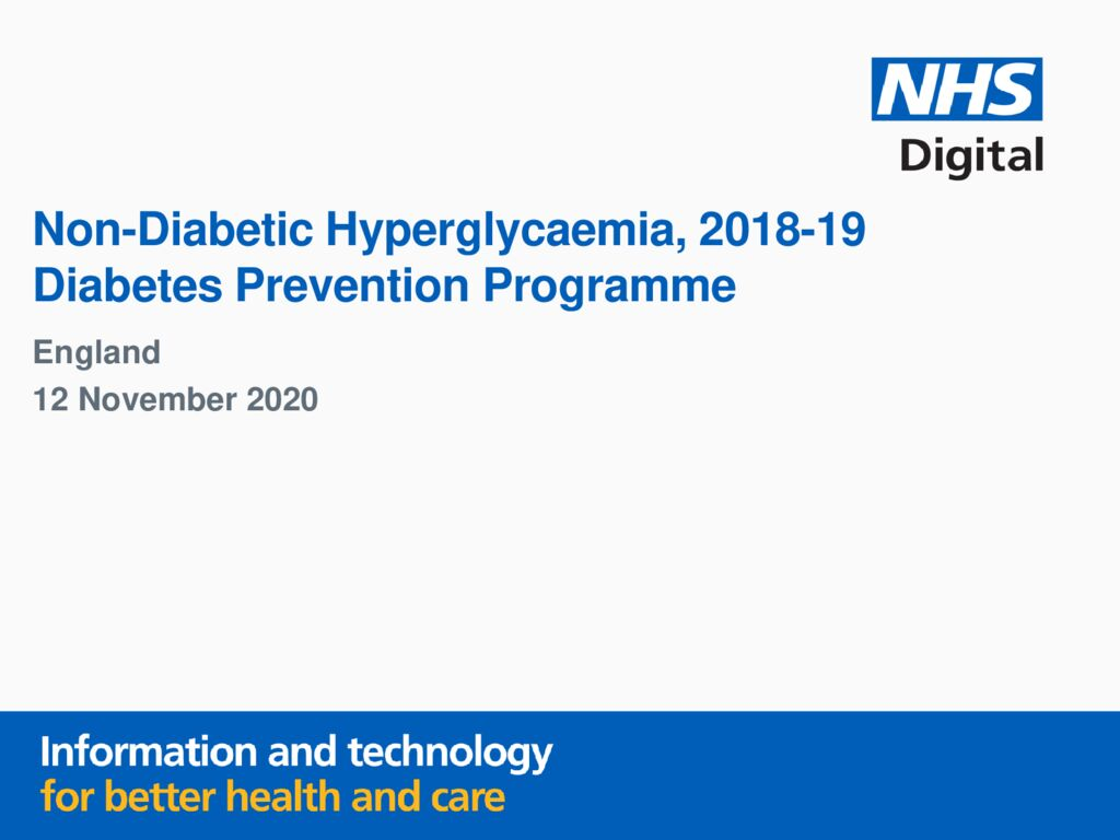 Non-Diabetic Hyperglycaemia, 2018-19 Diabetes Prevention Programme