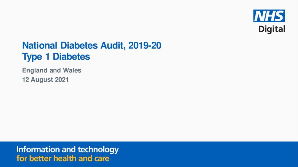 National Diabetes Audit 2019-20: Type 1 Diabetes