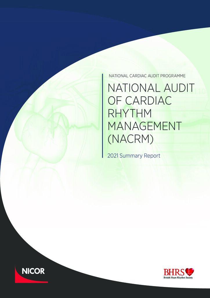 National Audit of Cardiac Rhythm Management: 2021 summary report