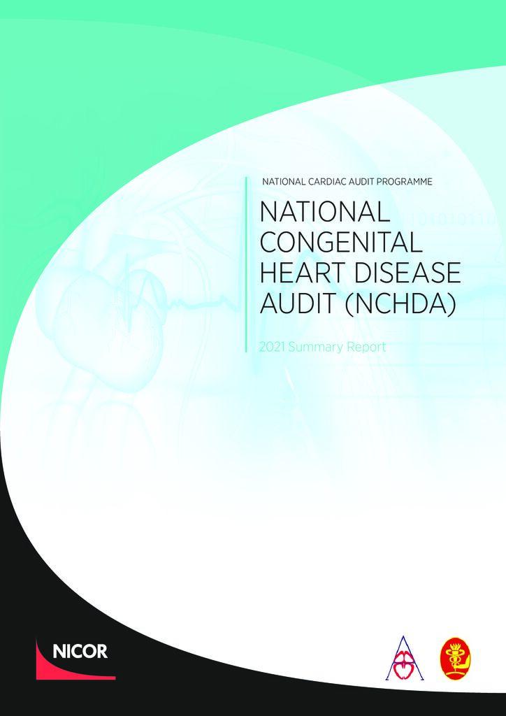 National Congenital Heart Disease Audit, 2021 summary report